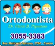 FLÁVIO B PIGNATARO Dr. Cirurgião Dentista / Ortodontia ODONTOLOGIA