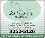 LA SANTÉ ODONTOLOGIA Clínica Odontológica / Cirurgiã Dentista