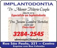 ADEMIR HILÁRIO CZAPLA Dr. Cirurgião Dentista/Implantodontia<br>JOSIANE LEANDRA BORTOLINI Dra. Cirurgiã Dentista ODONTOLOGIA