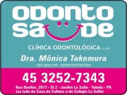 Cartão: MÔNICA DE MELO TAKEMURA Dra. Cirurgiã Dentista / Odontopediatria ODONTO SAÚDE CLÍNICA ODONTOLÓGICA - ODONTOLOGIA