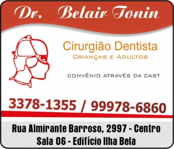 BELAIR TONIN Dr. CIRURGIÃO DENTISTA CLÍNICA ODONTOLÓGICA