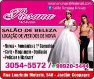 ROSANA NOIVAS SALÃO DE BELEZA LOCAÇÃO DE VESTIDO DE NOIVAS E FESTAS