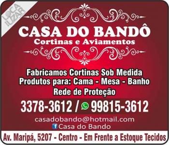 CASA DO BANDÔ CORTINAS E AVIAMENTOS