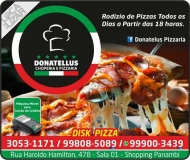 DONATELLUS RESTAURANTE / PIZZARIA / DISK PIZZA
