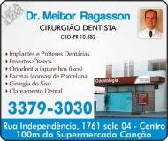 MEITOR RAGASSON Dr. Cirurgião Dentista Ortodontia ODONTOLOGIA