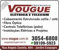 VOUGUE ENGENHARIA ELÉTRICA / TELEFONIA / TELECOMUNICAÇÕES