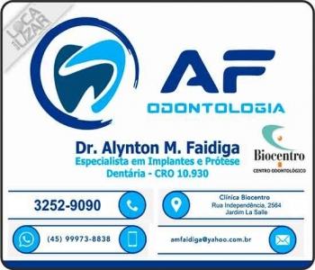 AF ODONTOLOGIA CLÍNICA ODONTOLÓGICA ALYNTON M FAIDIGA Dr. CIRURGIÃO DENTISTA