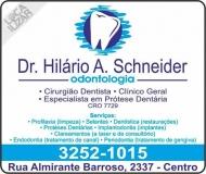 HILÁRIO A SCHNEIDER Dr. CIRURGIÃO DENTISTA CLÍNICA ODONTOLÓGICA