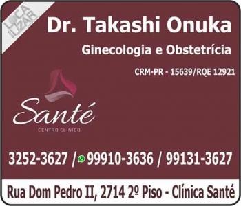 CLÍNICA DE GINECOLOGIA E OBSTETRÍCIA TAKASHI ONUKA Dr. Ginecologista e Obstetra