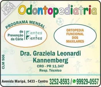DENTES & DENTES CLÍNICA ODONTOLÓGICA GRAZIELA LEONARDI KANNEMBERG Dra. CIRURGIÃ DENTISTA