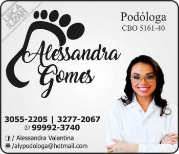 ALESSANDRA GOMES PODÓLOGA PODOLOGIA