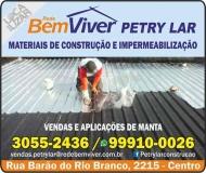 PETRY LAR MATERIAIS DE CONSTRUÇÃO E IMPERMEABILIZAÇÃO / BEM VIVER MATERIAIS DE CONSTRUÇÃO
