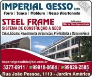 IMPERIAL GESSO E DECORAÇÕES ESPECIALIZADA EM CONSTRUÇÃO STEEL FRAME