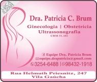 CLÍNICA DE GINECOLOGIA E OBSTETRÍCIA / PATRICIA BRUM Dra. Ginecologista