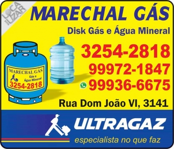 MARECHAL GÁS / DISK GÁS E ÁGUA MINERAL / ULTRAGAZ