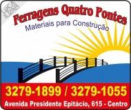 FERRAGENS QUATRO PONTES / MATERIAIS DE CONSTRUÇÃO