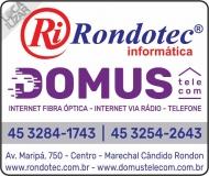 RONDOTEC INFORMÁTICA / DOMUS TELECOM INTERNET FIBRA ÓPTICA E BANDA LARGA VIA RÁDIO