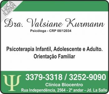 CLÍNICA DE PSICOLOGIA VALSIANE KURMANN Dra. Psicóloga
