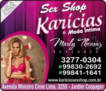 KARÍCIAS SEX SHOP / MODA ÍNTIMA / MARLY THOMAZ SEXCOACH