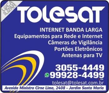 TOLESAT INTERNET BANDA LARGA VIA RÁDIO / CÂMERAS DE VIGILÂNCIA E PORTÕES ELETRÔNICOS