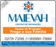 MAIEVAH CENTRO DE VACINAÇÃO
