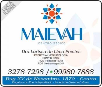 MAIEVAH CENTRO MÉDICO / LARISSA DE LIMA PRESTES DRA. PEDIATRA