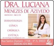 CLÍNICA DE DERMATOLOGIA LUCIANA MENEZES DE AZEVEDO DRA. DERMATOLOGISTA