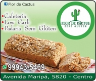 FLOR DE CACTUS PADARIA ZERO GLÚTEN / CAFETERIA