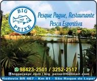 BIG PEIXE PESQUE PAGUE / RESTAURANTE