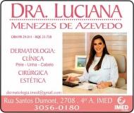 CLÍNICA DE DERMATOLOGISTA LUCIANA MENEZES DE AZEVEDO / DERMATOLOGIA / DOENÇAS DE PELE