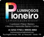 LUMINOSOS PIONEIRO COMUNICAÇÃO VISUAL