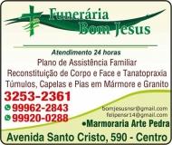 BOM JESUS FUNERÁRIA SERVIÇOS FÚNEBRES / RECONSTITUIÇÃO DE CORPO E FACE / TÚMULOS E CAPELAS