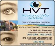 HOSPITAL DA VISÃO DE TOLEDO CLÍNICA DE OFTALMOLOGIA GLÁUCIO BRESSANIM / GLAUCOMA / MIOPIA