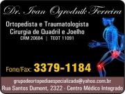 Anuncio - CLÍNICA DE ORTOPEDIA E TRAUMATOLOGIA DR. IVAN OGRODNIK FERREIRA