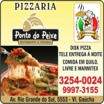 Anuncio - PONTO DO PEIXE PIZZARIA E RESTAURANTE<BR>DISK PIZZA